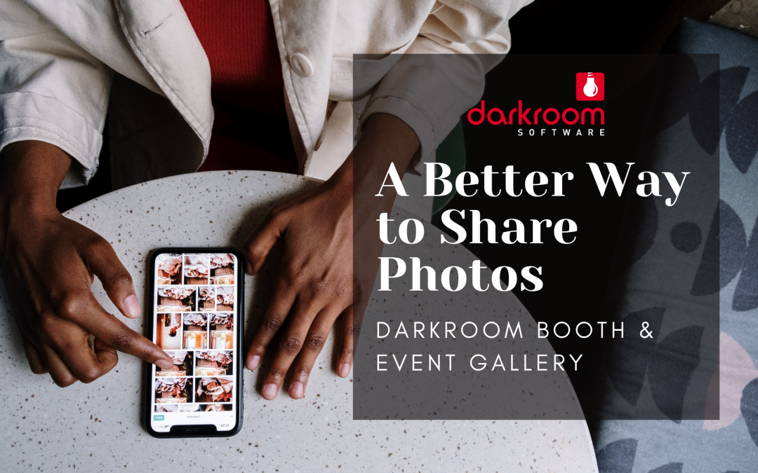 A Better Way to Share Photos from Darkroom Booth