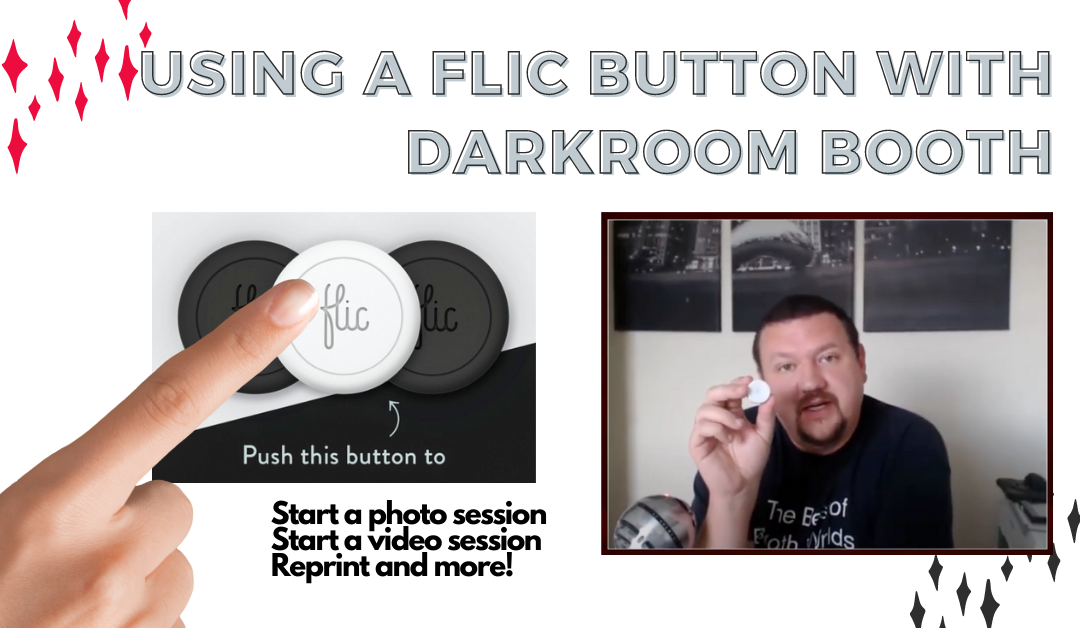 How to use a Flic button to automate Darkroom Booth