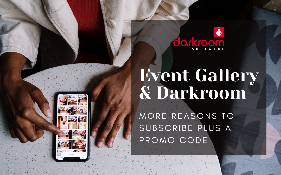 Event Gallery more reasons to subscribe
